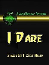 I Dare (Liaden Universe Book 13)