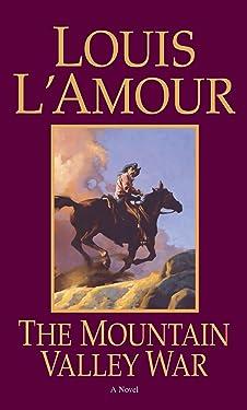 The Mountain Valley War: A Novel (Kilkenny Book 2)