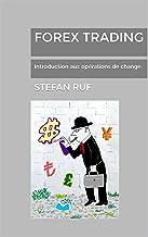 Forex Trading: Introduction aux opérations de change