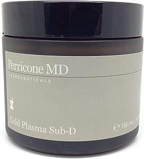 Cold Plasma Sub-D 118 mL / 4 oz Sealed