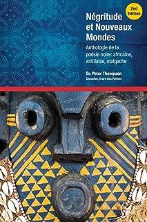Negritude Et Nouveaux Mondes Second Edition (French Edition)