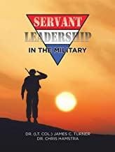 Servant Leadership in the Military