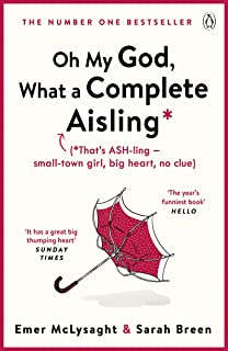 Oh My God, What a Complete Aisling (The Aisling Series) (English Edition)