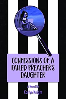 Confessions of a Failed Preacher's Daughter: A Novel