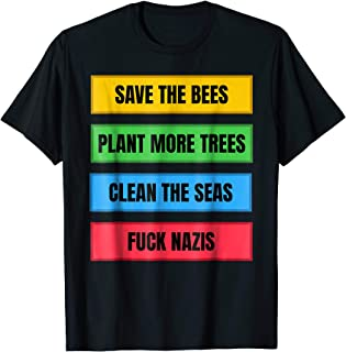 Save The Bees Fuck Nazis Anti-Fascist Antifa FCK NZS T-Shirt