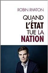 Quand l'Etat tue la Nation (Hors collection) Format Kindle