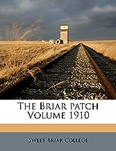 The Briar Patch Volume 1910
