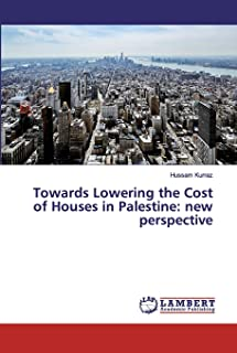 Towards Lowering the Cost of Houses in Palestine: new perspective