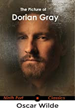 The Picture of Dorian Gray: Abridged with a biography of the author, themes of the novel, a character list and sample essay / study questions