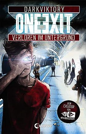 One Exit Verloren i Untergrund Vo acher von TubeClash by darkviktory