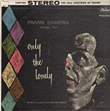 Frank Sinatra Sings For Only The Lonely (Record Album)