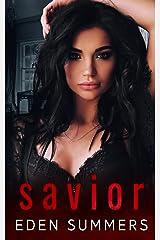 Savior: A Dark Mafia Romance (Hunting Her) Kindle Edition