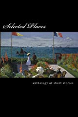 Selected Places Kindle Edition