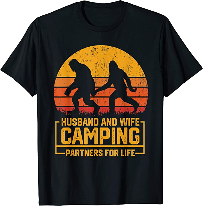Husband And Wife Bigfoot Camping Partners For Life T-Shirt
