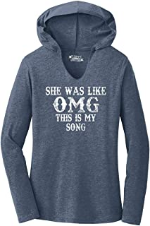 Comical Shirt Ladies She was Like OMG This is My Song Hoodie Shirt