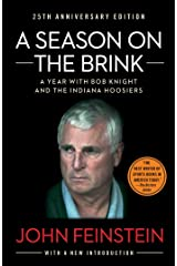 Season on the Brink: A Year with Bob Knight and the Indiana Hoosiers Kindle Edition