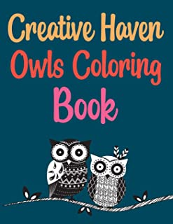 Creative Haven Owls Coloring Book: Groovy Owls Coloring Book