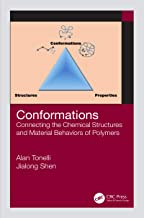 Conformations: Connecting the Chemical Structures and Material Behaviors of Polymers