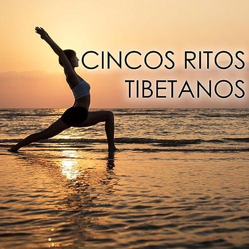 Cincos Ritos Tibetanos - Canciones Relajantes para Clases y ...