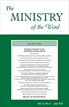 The Ministry of the Word, Vol. 25, No. 4: Crystallization-study of Joshua, Judges, and Ruth