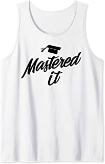 Mastered It - Cap Silhouette Image - Graduation Masters Tank Top