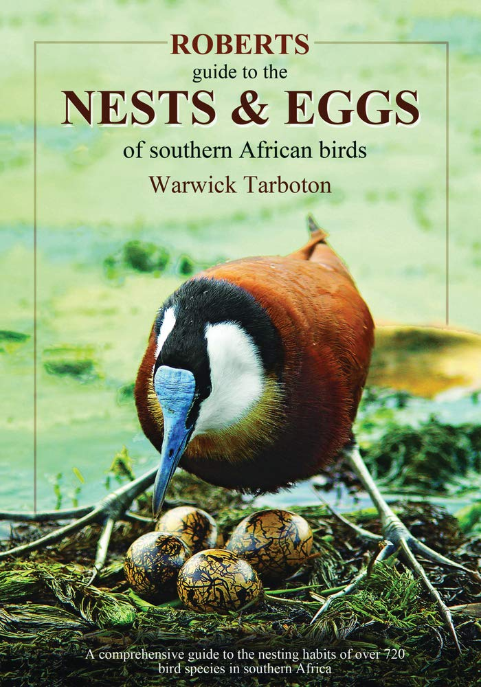Image OfRoberts Nests & Eggs Of Southern African Birds: A Comprehensive Guide To The Nesting Habits F Over 720 Bird Species In Sou...