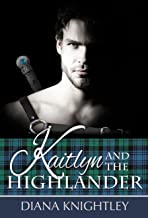 Kaitlyn And The Highlander Books