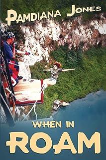 When in ROAM: A Comedy Travel Adventure Memoir