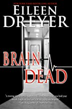 Brain Dead: Medical Thriller