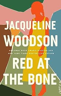Red at the Bone: A Novel
