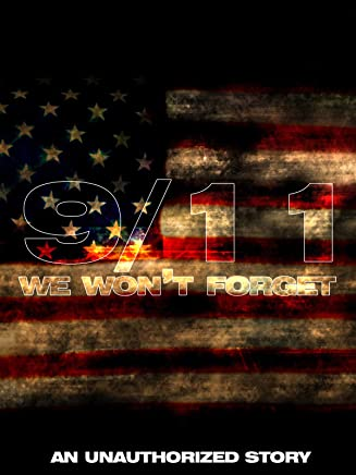 9/11 We Won't Forget