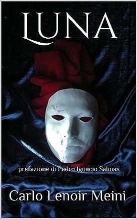Luna: prefazione di Pedro Ignacio Salinas