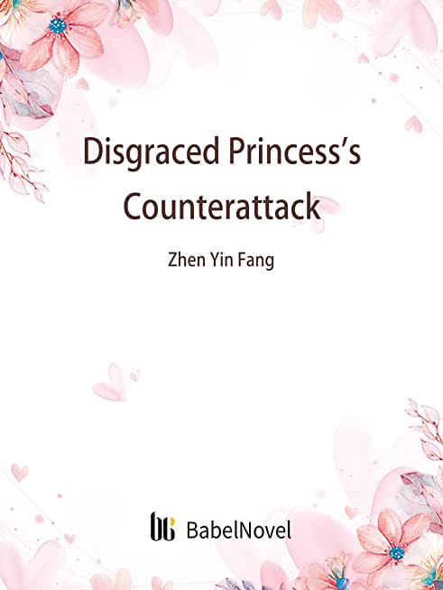 Disgraced Princess's Counterattack: Volume 1 (English Edition)