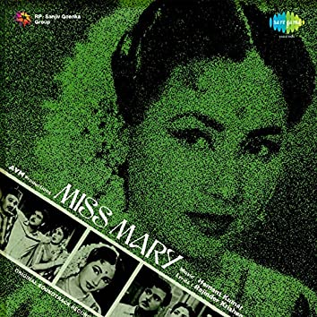 Miss Mary (Original Motion Picture Soundtrack)