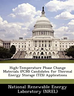 High-Temperature Phase Change Materials (PCM) Candidates for Thermal Energy Storage (TES) Applications