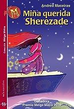 Miña querida Sherezade (Infantil-Xuvenil Book 28) (Galician Edition)
