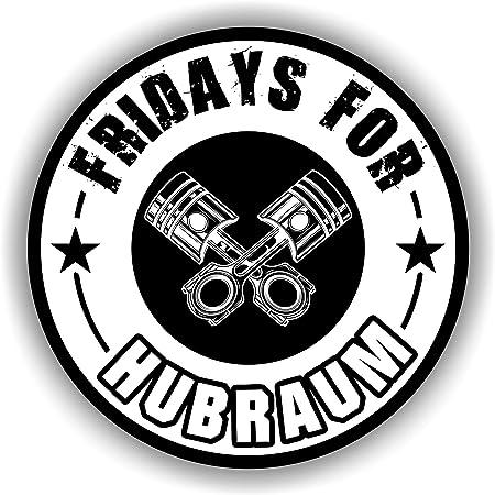 Finest Folia 2x Fridays For Hubraum Aufkleber 8 5x8 5 Cm Fun Sticker Für Auto Motorrad Klima R073 Weiß Außenklebend Auto