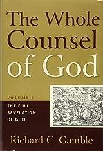 The Whole Counsel of God, Volume 2: The Full Revelation of God