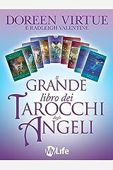 Il grande libro dei tarocchi degli angeli (Italian Edition) Kindle Edition