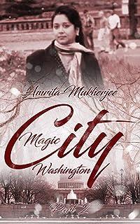 Magic City Washington: Part 2