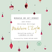 Miracle on 10th Street: And Other Christmas Writings (Austin Family Chronicles)