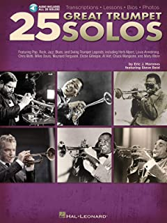 25 Great Trumpet Solos: Transcriptions - Lessons - Bios - Photos: Featuring Pop, Rock, Jazz, Blues, and Swing Trumpet Lege...