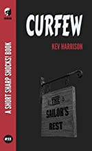 Curfew (Short Sharp Shocks! Book 55)