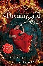 Dreamworld: Two Books in One: Dreamfire & Dreamfever (The Dream Walker Trilogy)