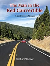 The Man in the Red Convertible (Quill Gordon Mystery Book 7)