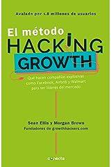 El método Hacking Growth (Spanish Edition) Kindle Edition
