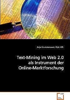 Text-Mining im Web 2.0 als Instrument der Online-Marktforschung (German Edition)