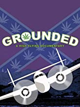 Grounded: A High Flying Documentary