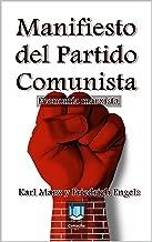 Manifiesto del Partido Comunista: Economía marxista (Spanish Edition)