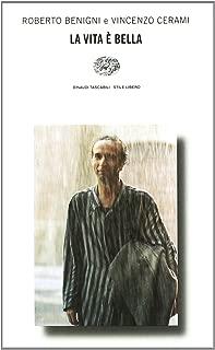 La vita è bella (Stile libero) (Italian Edition)